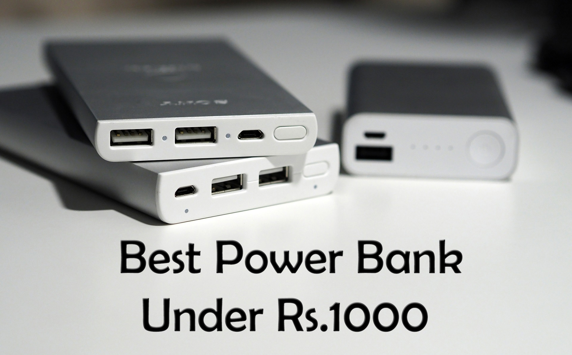 Best Power Bank Under 1000
