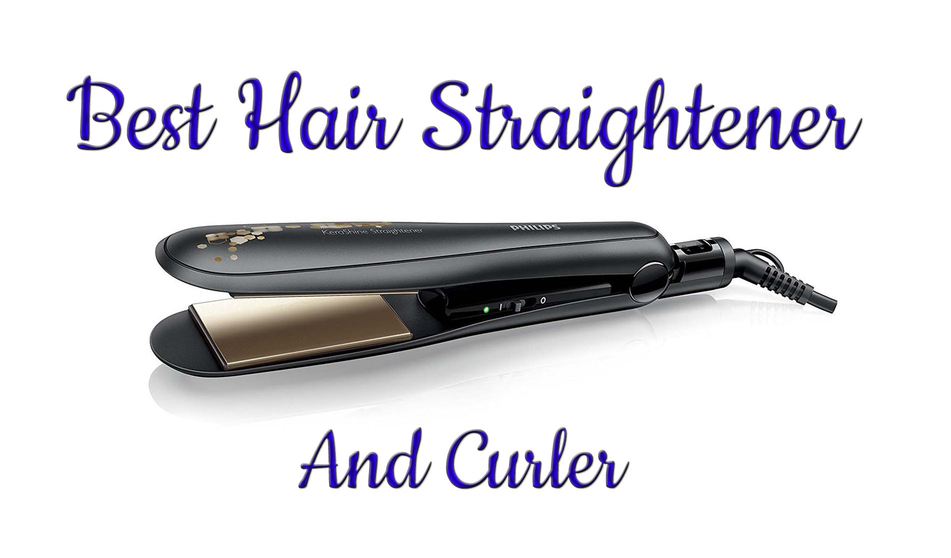 Best Hair Straightener And Curler