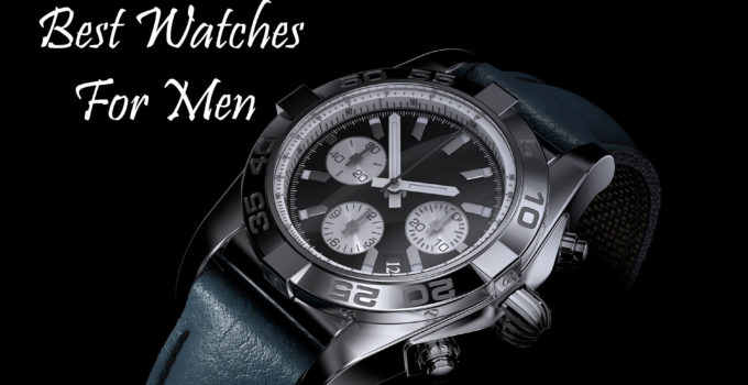 Best Watch For Men Under 500