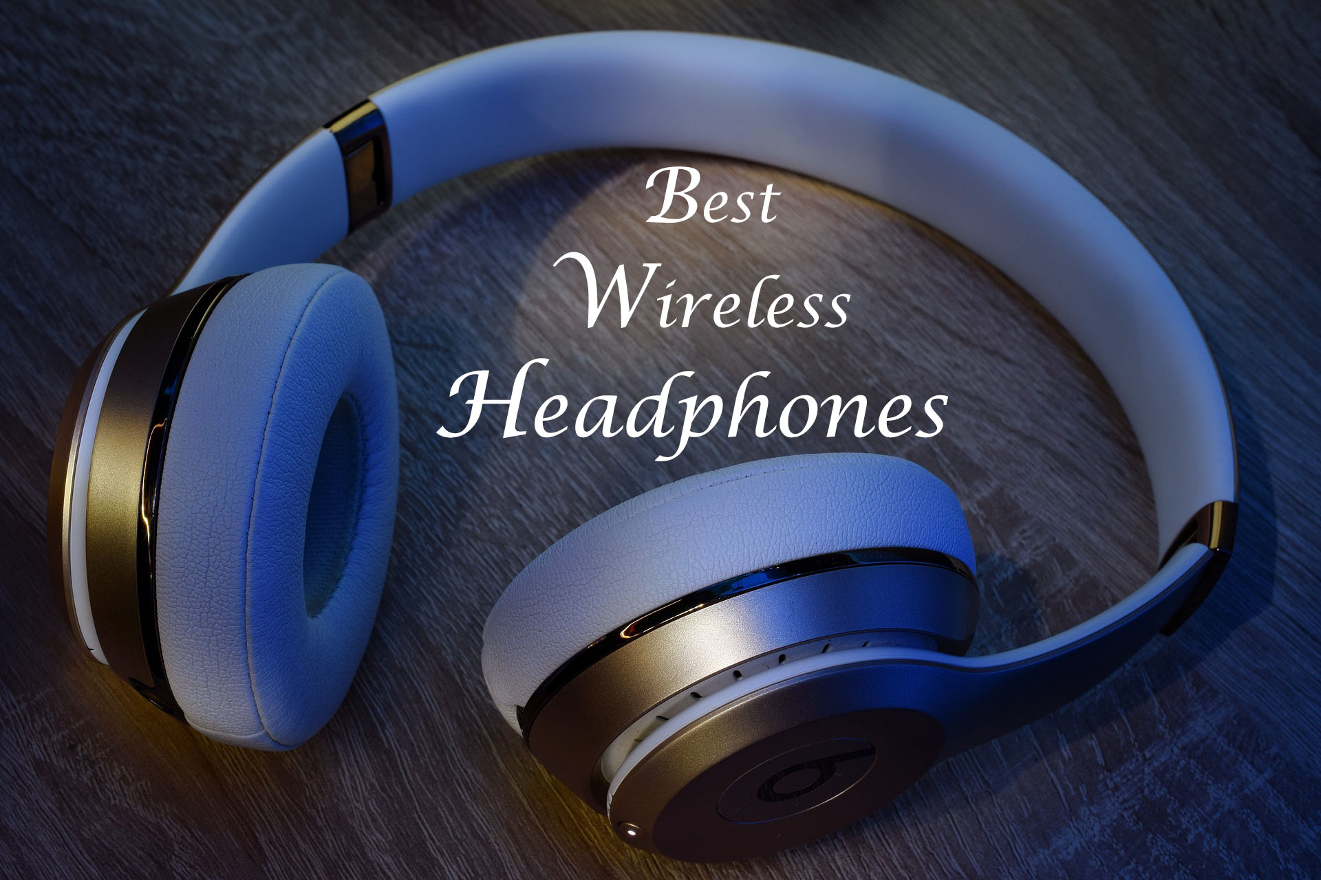1d856a47a0f Best Wireless Headphones Under 1000
