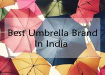 Best Umbrella Brand In India