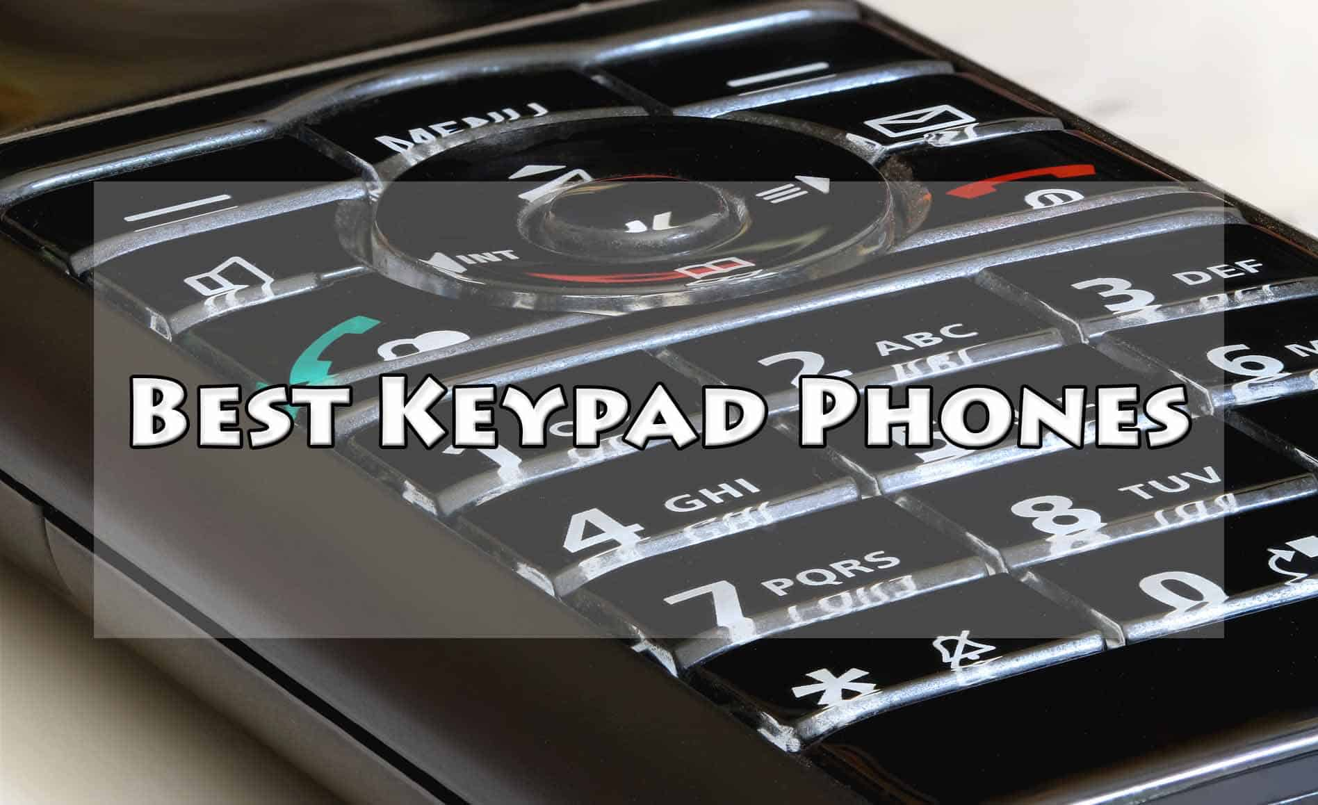 Best Keypad Phones Under 2000