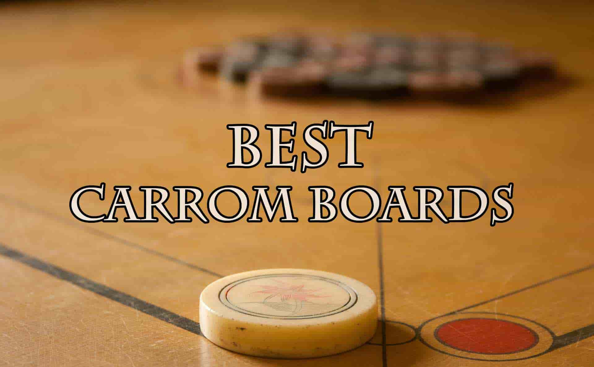 Best Carrom Boards In India