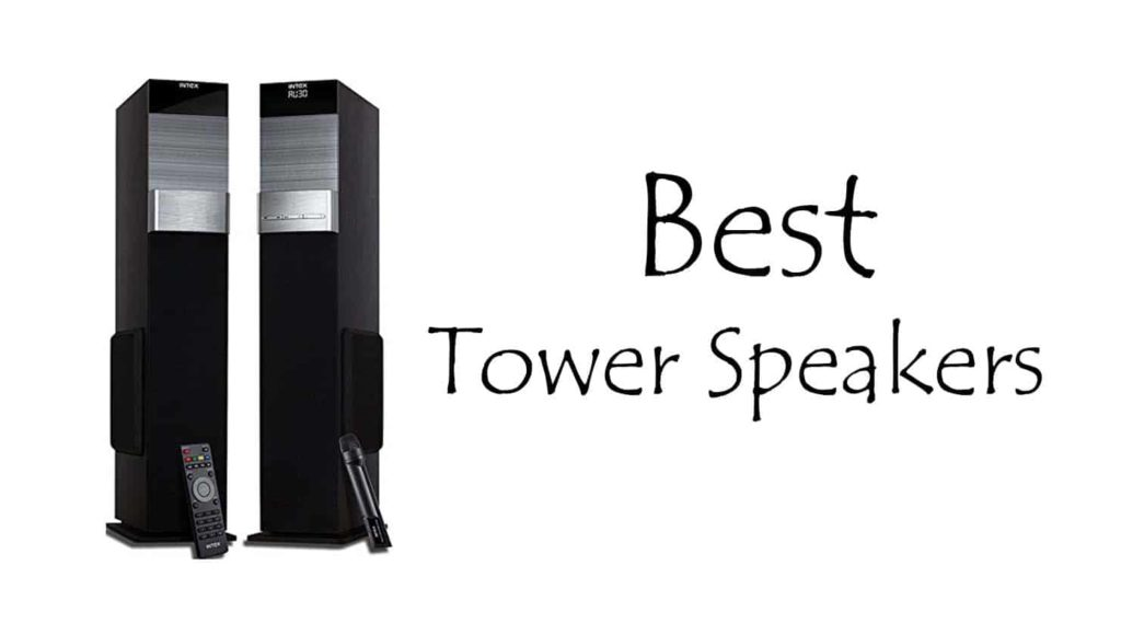 Best Tower Speakers In India