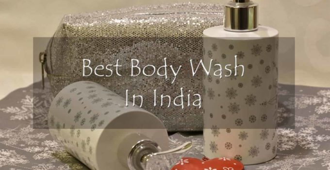 Best Body Wash In India