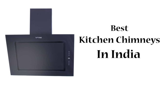 Best Kitchen Chimney In India